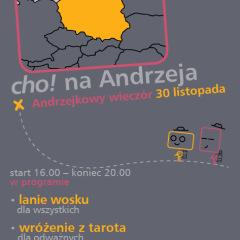 """""""cho! na Andrzeja"""" czyli Andrzejkowa niedziela – 30 listopada"""