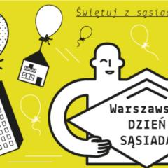 Warszawski Dzień Sąsiada w Tam i z Powrotem / 31 maj 2015