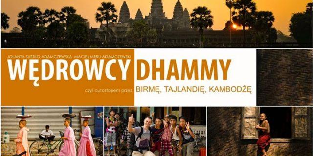 Wędrowcy Dhammy. Opowieści z podróży i pokaz fotografii.