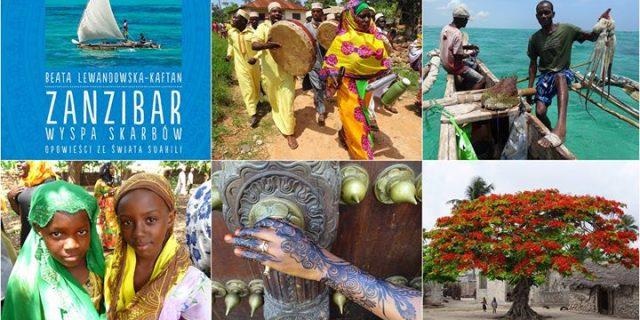 Zanzibar – wyspa skarbów. Opowieści ze świata Suahili.