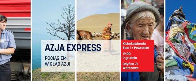 Azja Express, czyli pociągiem w głąb Azji.