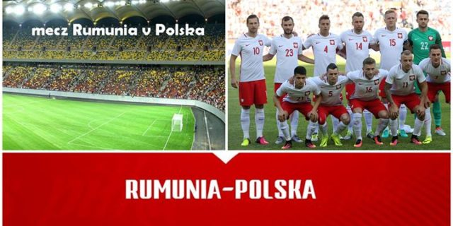 Mecz: Polska – Rumunia
