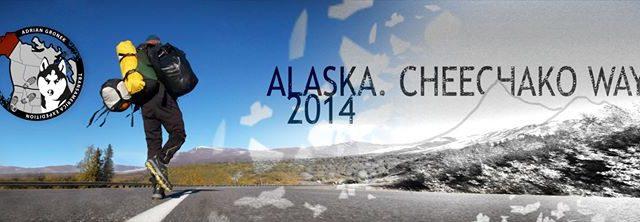 Alaska – Swoje trzeba przejść / Adrian Gronek / Opowieść z podróży