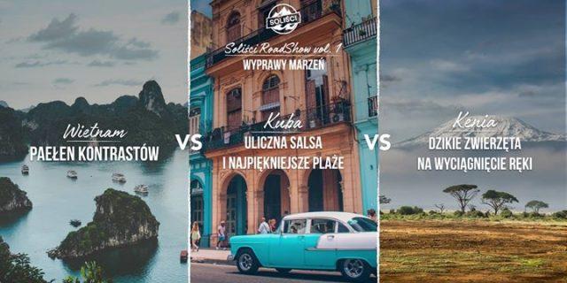 Wyprawy marzeń – Wietnam vs Kuba vs Kenia / Free